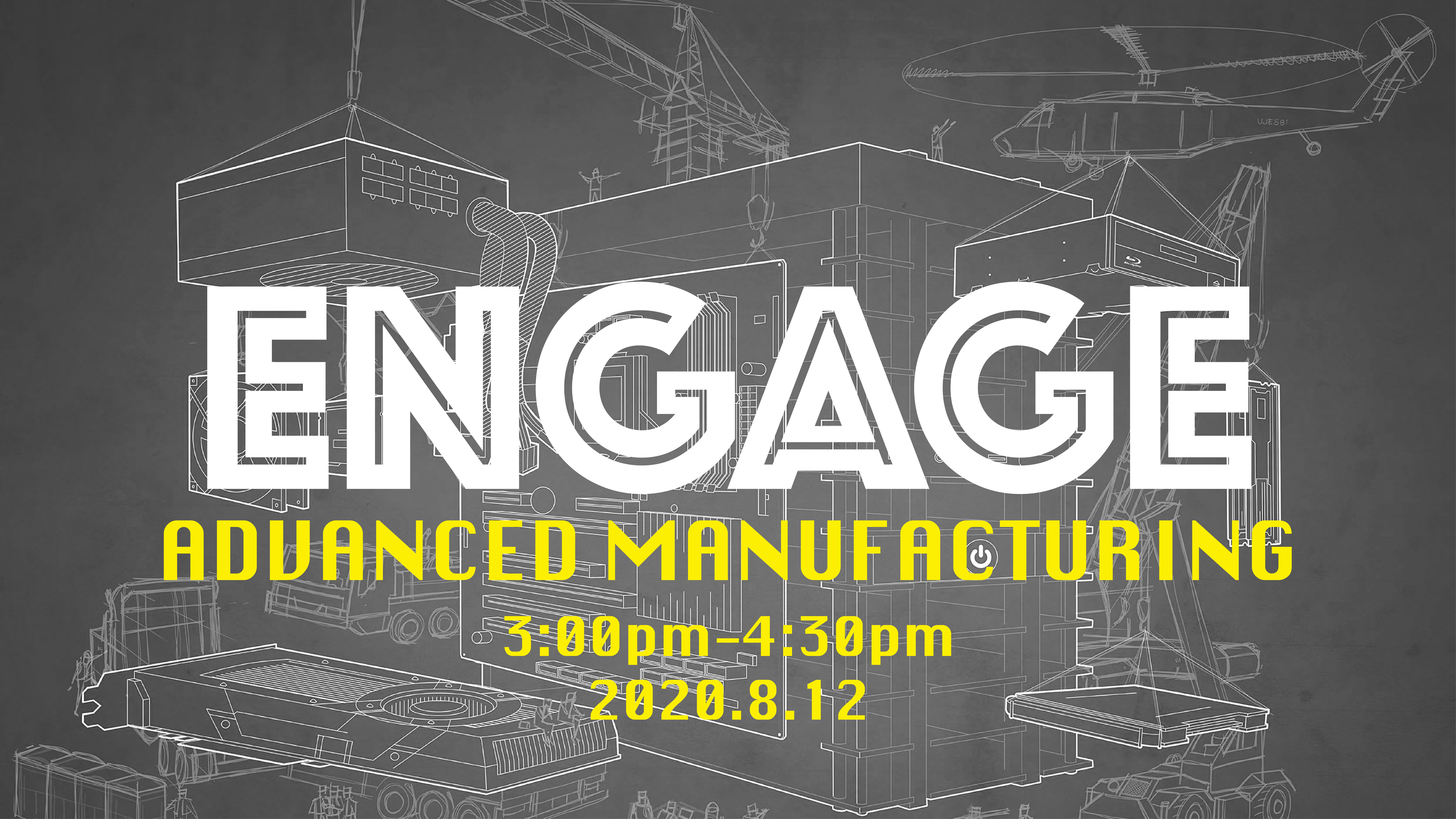 ENGAGE-ADVANCED MANUFACTURING